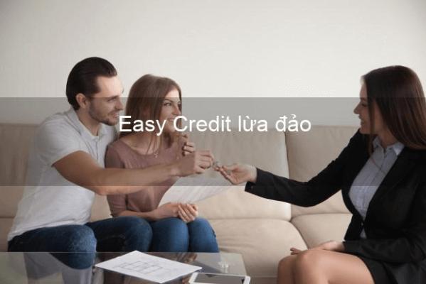 Nguyên nhân xuất phát thông tin Easy Credit lừa đảo